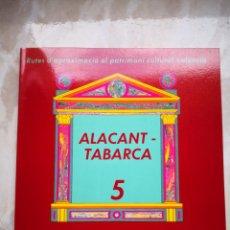 Libros de segunda mano: RUTES D'APROXIMACIÓ AL PATRIMONI CULTURAL VALENCIÀ - CONESA, FRANCISCA; SELLÉS, FRANCISCO; LARA, JOA. Lote 194335693