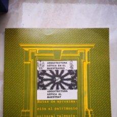 Libros de segunda mano: RUTES D'APROXIMACIÓ AL PATRIMONI CULTURAL VALENCIÀ - CONESA, FRANCISCA; SELLÉS, FRANCISCO; LARA, JOA. Lote 194336342