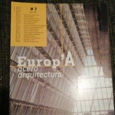 Libros de segunda mano: EUROP'A ACERO ARQUITECTURA. N°7, ENERO 2008.. Lote 194346485