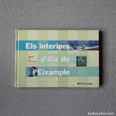Libros de segunda mano: ELS INTERIORS D'ILLA DE L'EIXAMPLE - LLUÍS PERMANYER - FOTOS: COLITA. Lote 194394292