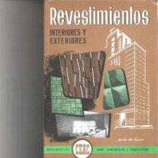 Libros de segunda mano: 1 LIBRO TAPA DURA CONSTRUCCION - REVESTIMIENTOS INTERIORES Y EXTERIORES - CEAC 1983. Lote 194518758