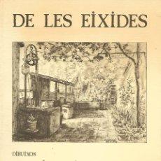 Libros de segunda mano: DE LES EIXIDES. SABADELL. EL VALLÈS OCCIDENTAL. CATALUNYA. Lote 194521715