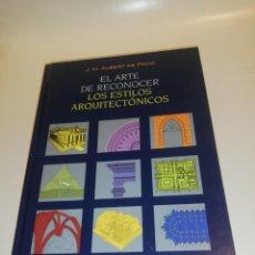Libros de segunda mano: J. M. ALBERT DE PACO, EL ARTE DE RECONOCER LOS ESTILOS ARQUITECTÓNICOS. Lote 194542566