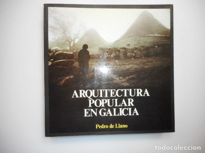 PEDRO DE LLANO ARQUITECTURA POPULAR EN GALICIA I (GALLEGO) Y98814T (Libros de Segunda Mano - Bellas artes, ocio y coleccionismo - Arquitectura)