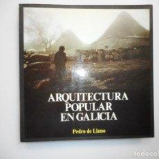 Libros de segunda mano: PEDRO DE LLANO ARQUITECTURA POPULAR EN GALICIA I (GALLEGO) Y98814T. Lote 194580501