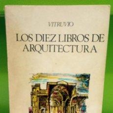 Libros de segunda mano: DIEZ LIBROS DE ARQUITECTURA - VITRUVIO. Lote 194591895
