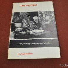 Libros de segunda mano: ARTE PLÁSTICO Y ARQUITECTURA EN HOLANDA - JAN SLUIJTERS - AQ2. Lote 194615990