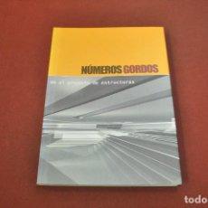 Libros de segunda mano: NÚMEROS GORDOS EN EL PROYECTO DE ESTRUCTURAS - AQ2. Lote 194616796