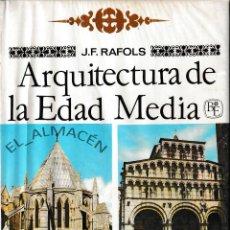 Libros de segunda mano: ARQUITECTURA DE LA EDAD MEDIA (J.F. RAFOLS 1963) AUN RETRACTILADO, SIN USAR. Lote 194716997