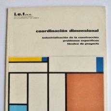 Libros de segunda mano: FERNANDO AGUIRRE DE YRAOLA, COORDINACIÓN DIMENSIONAL. INSTITUTO EDUARDO TORROJA. 1958. Lote 194735400