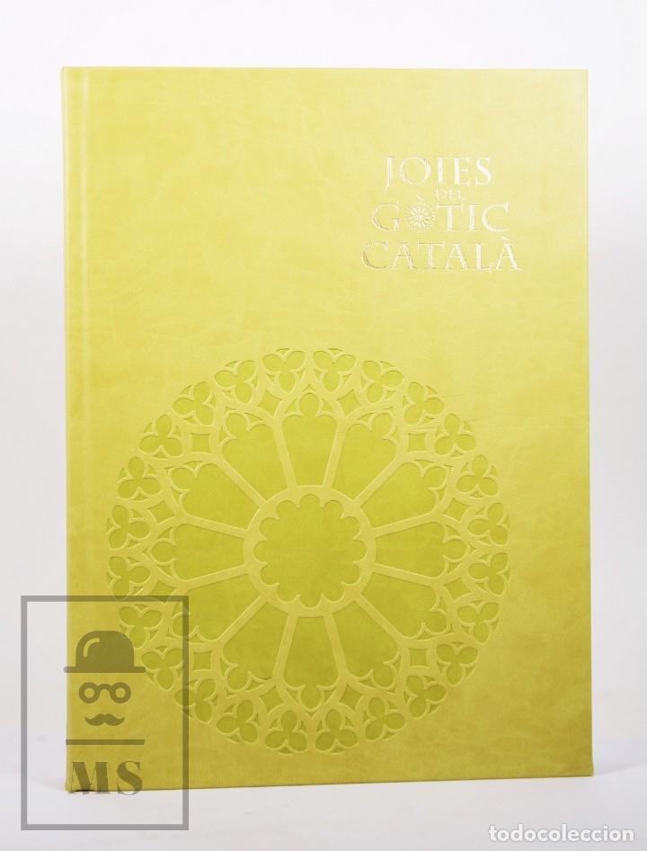 Libros de segunda mano: Libro de Gran Formato - Joies del Gòtic Català - Enciclopèdia Catalana, 2013 - #FLA - Foto 4 - 194850081