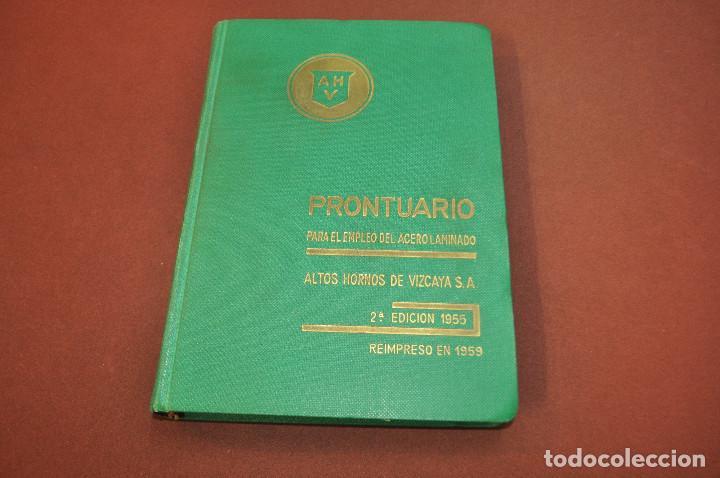 PRONTUARIO PARA EL EMPLEO DEL ACERO LAMINADO - AÑO 1955 - AQ2 (Libros de Segunda Mano - Bellas artes, ocio y coleccionismo - Arquitectura)