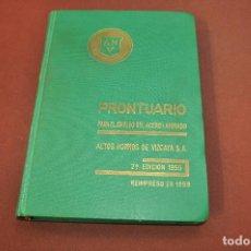 Libros de segunda mano: PRONTUARIO PARA EL EMPLEO DEL ACERO LAMINADO - AÑO 1955 - AQ2. Lote 194879126