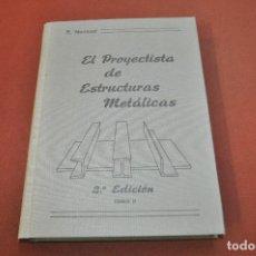 Libros de segunda mano: EL PROYECTISTA DE ESTRUCTURAS METÁLICAS TOMO II -- NONNAST - AQ2. Lote 194879273