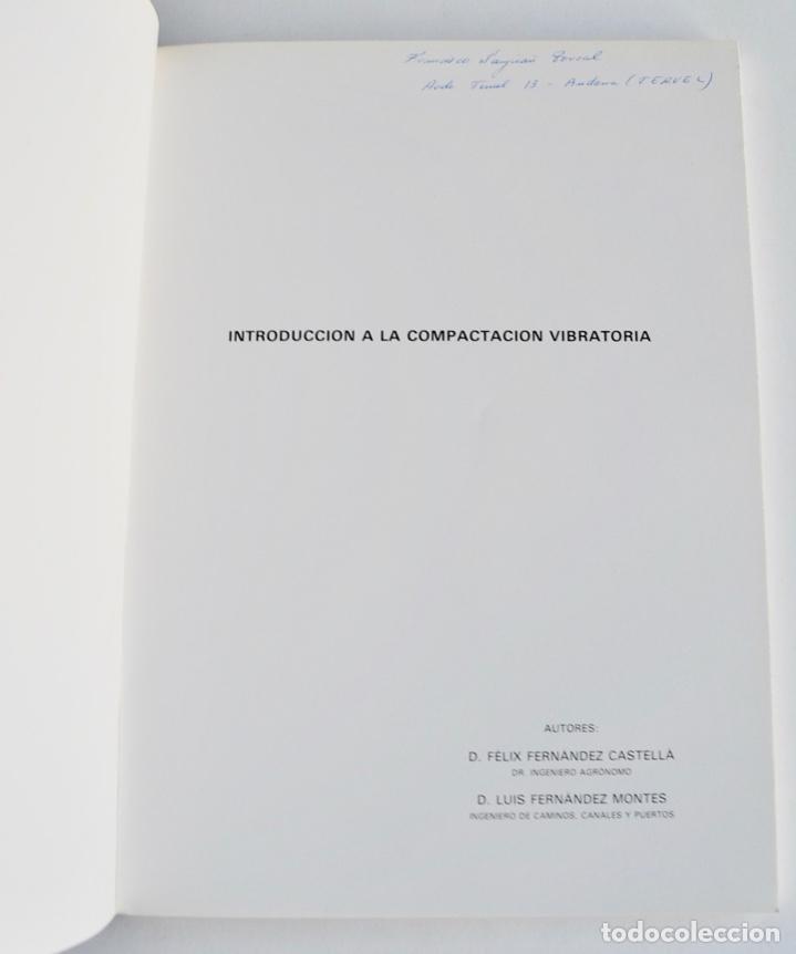 Libros de segunda mano: Félix y Luis Fernández. Introducción a la Compactación Vibratoria. Lebrero. Zaragoza, 1986 - Foto 2 - 194882692