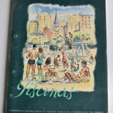 Libros de segunda mano: PISCINAS. INFORMES DE LA CONSTRUCCIÓN Nº 31. INSTITUTO TÉCNICO CONSTRUCCIÓN Y CEMENTO. MADRID, 1951. Lote 194883968