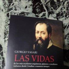 Libros de segunda mano: LAS VIDAS, DE VASARI. CATEDRA, 2019. MAGNÍFICO ESTADO. EDICION DE ANA AVILA.. Lote 194884678