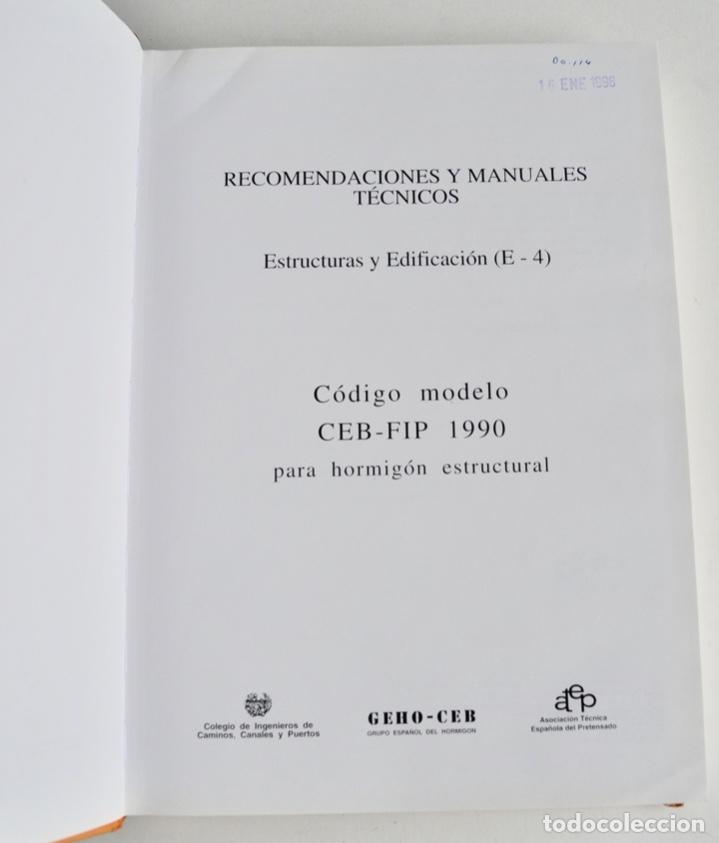 Libros de segunda mano: E-4 Estructuras y Edificación. Código Modelo CEB-FIP 1990 para Hormigón Estructural. 1995 - Foto 3 - 194885418