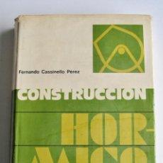 Libros de segunda mano: FERNANDO CASINELLO PÉREZ. CONSTRUCCIÓN. HORMIGONERÍA. EDITORIAL RUEDA. MADRID, 1974. Lote 194886955