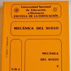 Libros de segunda mano: MECÁNICA DEL SUELO U.D.1, U.D.2. VARIOS AUTORES. ESCUELA DE LA EDIFICACIÓN. 2ª ED. MADRID, 1995. Lote 194947753