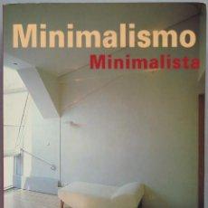 Libros de segunda mano: MINIMALISMO MINIMALISTA. Lote 194966185