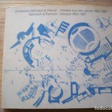Libros de segunda mano: BEHNISCH & PARTNERS . DESIGNS 1952 - 1987 .. Lote 195031217