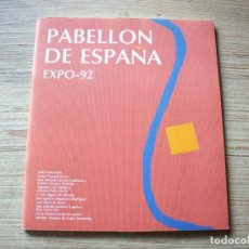 Libros de segunda mano: PABELLON DE ESPAÑA . EXPO - 92 .COLEGIO OFICIAL DE ARQUITECTOS E MADRID 1991 .. Lote 195033920