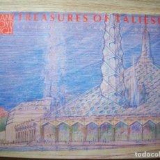 Libros de segunda mano: FRANK LLOYD WRIGHT - TREASURES OF TALIESIN - SEVENTY SIX UNBUILT DESIGNS. Lote 195038401