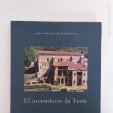 Libros de segunda mano: EL MONASTERIO DE YUSTE. Lote 195098221