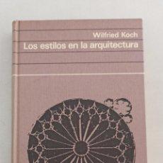 Libros de segunda mano: LOS ESTILOS EN LA ARQUITECTURA. WILFRIED KOCH.. Lote 195099998