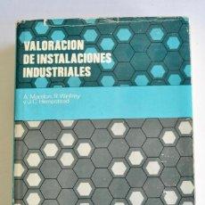 Libros de segunda mano: VALORACIÓN DE INSTALACIONES INDUSTRIALES. VARIOS AUTORES. E.S.A.D.E. ED. HISPANO EUROPEA, 1969. Lote 195131813