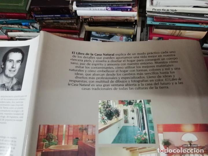 Libros de segunda mano: EL LIBRO DE LA CASA NATURAL. CÓMO CREAR UN HOGAR SANO,ARMÓNICO Y ECOLÓGICO. DAVID PEARSON. 1993 - Foto 23 - 195235427
