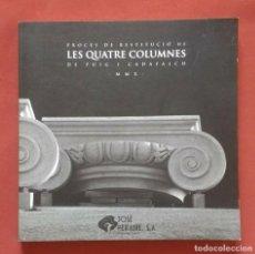 Libros de segunda mano: PROCES DE RESTITUCIO DE LES QUATRE COLUMNES DE PUIG I CADAFALCH.. Lote 195239913
