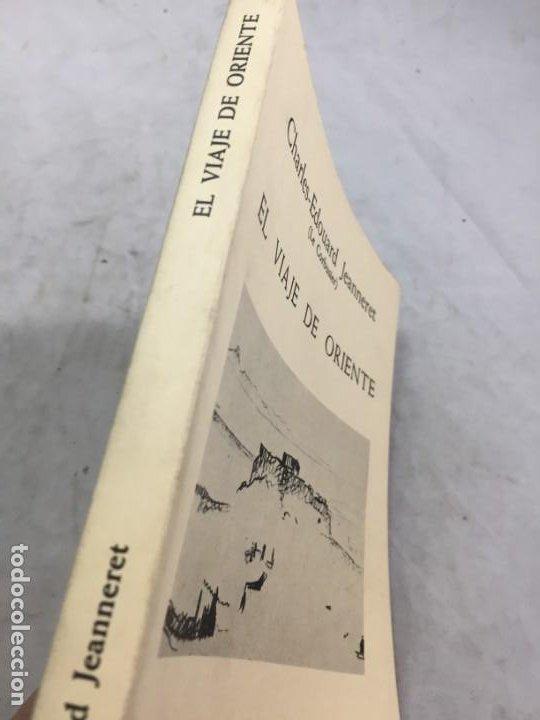 Libros de segunda mano: EL VIAJE DE ORIENTE - CHARLES EDOUARD JEANNERET - LE CORBUSIER 1984 ARQUILECTURA 16 - Foto 2 - 195261518