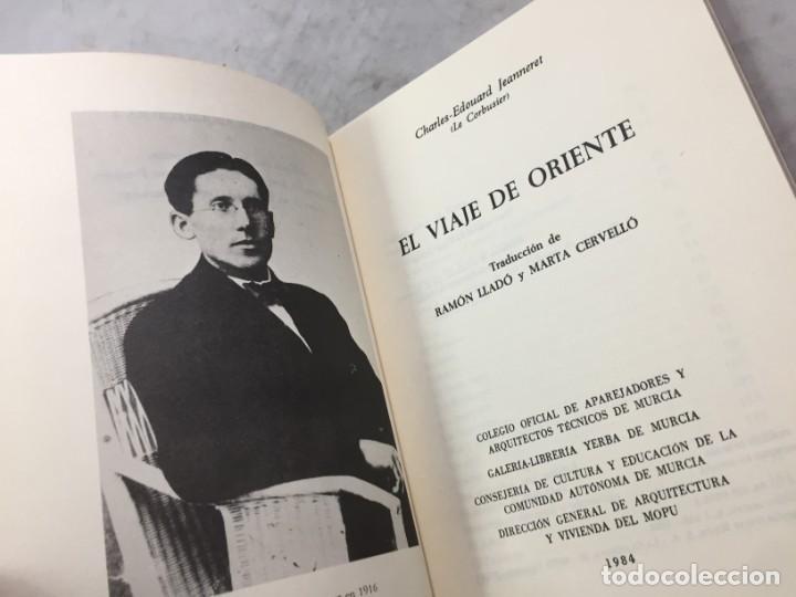 Libros de segunda mano: EL VIAJE DE ORIENTE - CHARLES EDOUARD JEANNERET - LE CORBUSIER 1984 ARQUILECTURA 16 - Foto 3 - 195261518