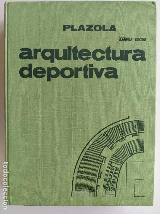 Libros de segunda mano: ARQUITECTURA DEPORTIVA - ALFREDO PLAZOLA CISNEROS - LIMUSA WILEY - Foto 4 - 195330842
