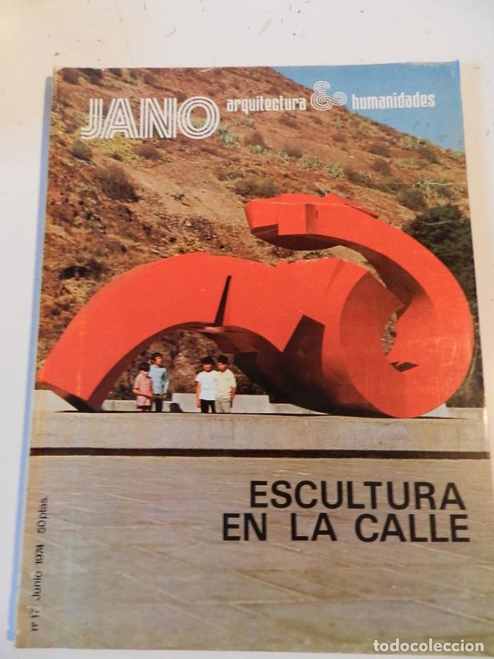 JANO ARQUITECTURA 17 AÑO 1974 REVISTA DE ARQUITECTURA - ESCULTURA EN LA CALLE (Libros de Segunda Mano - Bellas artes, ocio y coleccionismo - Arquitectura)