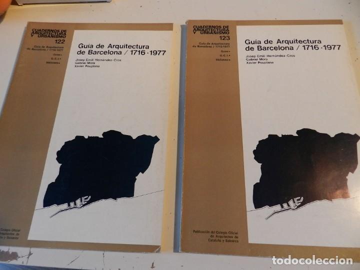 QUADERNS ARQUITECTURA 122 123 CUADERNOS - GUÍA DE ARQUITECTURA DE BARCELONA 1716-1977 1ª Y 2ª PARTE (Libros de Segunda Mano - Bellas artes, ocio y coleccionismo - Arquitectura)