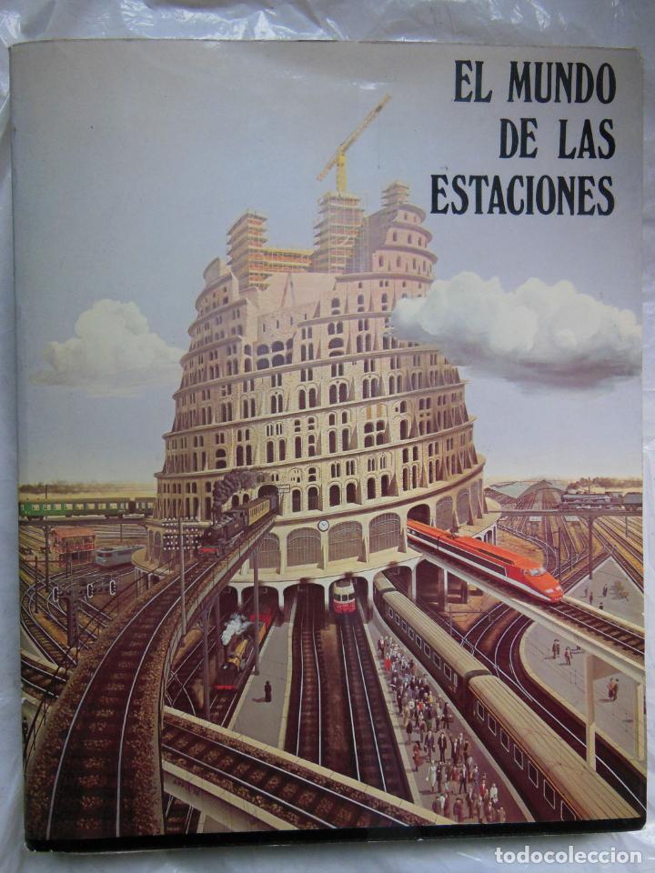 EL MUNDO DE LAS ESTACIONES. 1980 (Libros de Segunda Mano - Bellas artes, ocio y coleccionismo - Arquitectura)