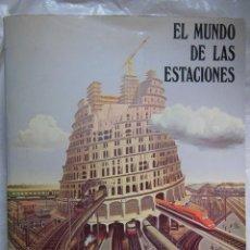 Libros de segunda mano: EL MUNDO DE LAS ESTACIONES. 1980. Lote 195376326