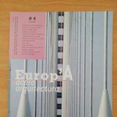 Libros de segunda mano: EUROP'A ACERO ARQUITECTURA. Nº 4, ENERO 2007.. Lote 195387713
