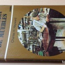 Libros de segunda mano: RESTAURACION DE MUEBLES - CEAC - CHARLES H HAYWARD -K504. Lote 195419255