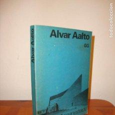 Libros de segunda mano: ALVAR AALTO - KARL FLEIG - GUSTAVO GILI - MUY BUEN ESTADO. Lote 195432743