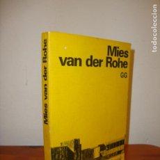 Libros de segunda mano: MIES VAN DER ROHE - WERNER BLASER - GUSTAVO GILI. Lote 195433090