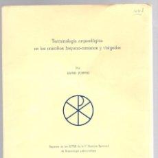 Libros de segunda mano: TERMINOLOGIA ARQUEOLOGICA EN LOS CONCILIOS HISPANO-ROMANOS Y VISIGODOS. RAFAEL PUERTAS. 1967. Lote 195466481