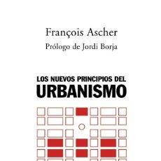 Libros de segunda mano: LOS NUEVOS PRINCIPIOS DEL URBANISMO. Lote 195495458