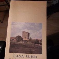 Libros de segunda mano: CASA RURAL CASTELLONENCA VICENT ORTELLS Y SERGI SELMA. Lote 195501296