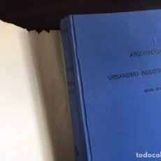 Libros de segunda mano: ARQUITECTURA Y URBANISMO INDUSTRIAL. RAFAEL DE HEREDIA. Lote 195525233