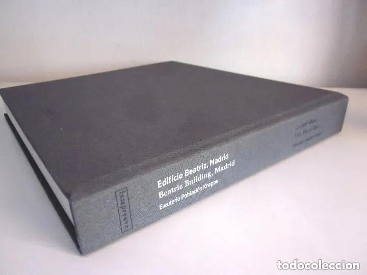 Libros de segunda mano: Edificio Beatriz Madrid 2013 La piel dura Beatriz Building The hard skin en español e inglés 432 pág - Foto 5 - 196603707