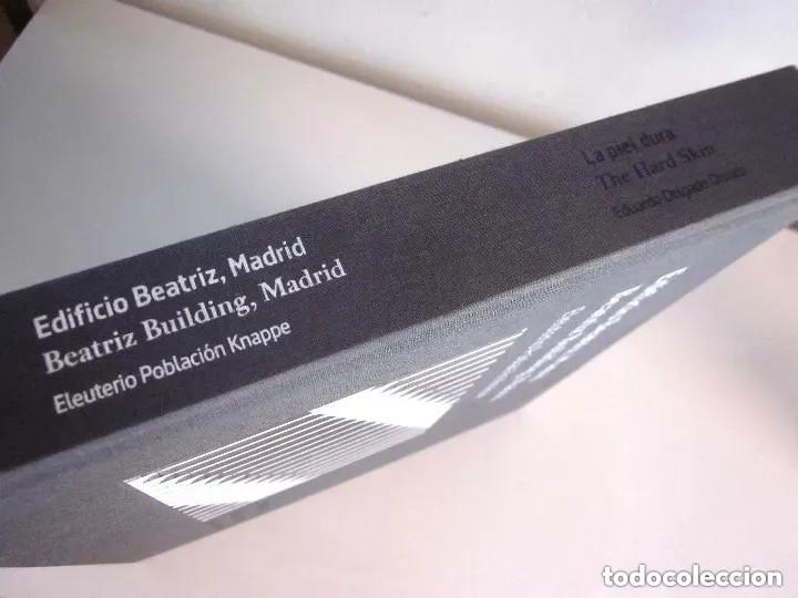 Libros de segunda mano: Edificio Beatriz Madrid 2013 La piel dura Beatriz Building The hard skin en español e inglés 432 pág - Foto 13 - 196603707